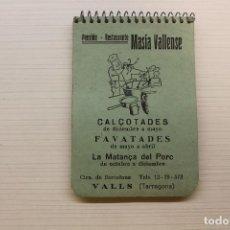 Catálogos publicitarios: MASÍA VALLENSE, VALLS, PENSIÓN RESTAURANTE, LIBRETA, 10,50X7 CM. Lote 236964870
