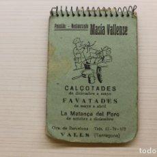 Catálogos publicitarios: MASÍA VALLENSE, VALLS, PENSIÓN RESTAURANTE, LIBRETA, 10,50X7 CM. Lote 236965245