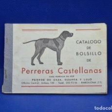Catalogues publicitaires: CATALOGO DE BOLSILLO DE PERRERAS CASTELLANAS. CASA FUNDADA 1939. PERROS CAZA, GUARDA Y LUJO. Lote 237463120