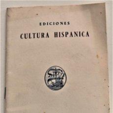 Catálogos publicitarios: CATÁLOGO EDICIONES CULTURA HISPÁNICA AÑO 1957 - RELACIÓN DE TÍTULOS EDITADOS. Lote 239421605