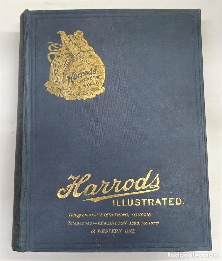 HARRODS ILLUSTRATED.THE DIAMOND JUBILEE EDITION OF HARRODS'. GENERAL PRICE LIST FOR 1909 (Coleccionismo - Catálogos Publicitarios)