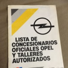 Catálogos publicitarios: LISTA CONCESIONARIOS OPEL Y TALLERES AÑO 1991. Lote 240663565