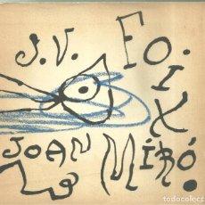 Catálogos publicitarios: 4254.-JOAN MIRÓ. J.V. FOIX. ÉS QUAN DORMO QUE HI VEIG CLAR. FILOGRAF. BARCELONA. 1975. Lote 242269375