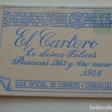 Catálogos publicitarios: VALENCIA. EL CARTERO DESEA FELICES PASCUAS 1945 Y AÑO NUEVO 1946. CUADERNILLO CON MUCHA INFORMACIÓN. Lote 243849525