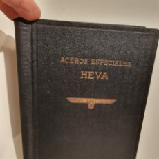Catalogues publicitaires: CATALOGO ACEROS ESPECIALES HEVA. S.A.ECHEVARRIA-BILBAO. 1946.. Lote 244701325