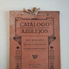 Catalogues publicitaires: BONITO Y ANTIGUO CATALOGO DE AZULEJOS MODERNISTA - IMP. Y LIT. J. ORTEGA - VALENCIA. Lote 245963180