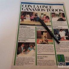 Catálogos publicitarios: LA ONCE CIEGOS ANUNCIO PUBLICIDAD REVISTA 1985. Lote 246482035