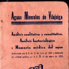 Catálogos publicitarios: AGUAS MINERALES DE VILAJUIGA - GERONA (1903). Lote 248775360