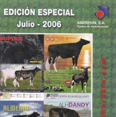 Catálogos publicitarios: CATALOGO DE SEMENTALES VACUNOS DE LECHE DE ABEREKIN EDICIÓN ESPECIAL JULIO DE 2006. Lote 250130900