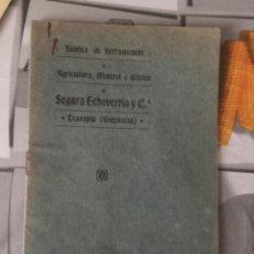 Catálogos publicitarios: CATALOGO PUBLICITARIO , HERRAMIENTAS AGRICULTURA MINERÍA, 1915 , LEGAZPIA , GUIPUZCOA. Lote 250219740