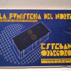 Catálogos publicitarios: CATALOGO LA FUMISTERIA DEL NORTE. ESTEBAN ORBEGOZO. FABRICA COCINAS ECONOMICAS. AÑOS 30. ZUMARRAGA.. Lote 252321005