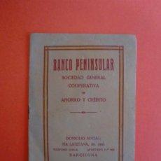 Catálogos publicitarios: BANCO PENINSULAR SOCIEDAD GENERAL COOPERATIVA DE AHORRO Y CREDITO BARCELONA 1924. Lote 254033840