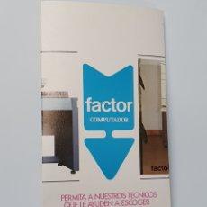 Cataloghi pubblicitari: FACTOR COMPUTADOR. TELESINCRO S.A. COMPUTADORES ELECTRONICOS. BILBAO.. Lote 254541940