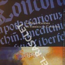 Catálogos publicitarios: REVISTA CATALOGO -LA REIAL ACADÈMIA DE FARMÀCIA DE CATALUNYA. Lote 254770370