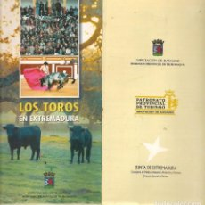 Catálogos publicitarios: LOS TOROS EN EXTREMADURA. DIPUTACIÓN DE BADAJOZ. (P/D51). Lote 254943100