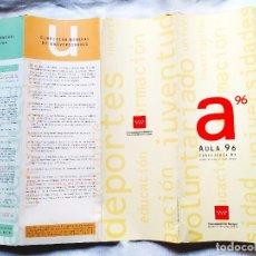 Catálogos publicitarios: 1996 - FOLLETO DE AULA 96 - FERIA EDUCATIVA - COMUNIDAD DE MADRID. Lote 256022650