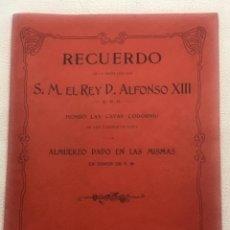 Catálogos publicitarios: RECUERDO DE LA VISITA DE SM EL REY DON ALFONSO XIII HONRO LAS CAVAS CODORNIU . LIBRO 1904.. Lote 257710565