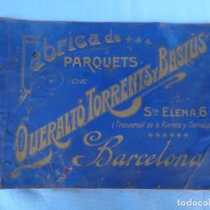 Catálogos publicitarios: CATÁLOGO FÁBRICA DE PARQUETS DE QUERALTÓ TORRENTS Y BASTUS. BARCELONA. Lote 262340255