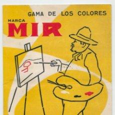 Catálogos publicitarios: CATÁLOGO GAMA DE COLORES MARCA MIR TRÍPTICO DESPLEGABLE. Lote 262781925