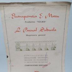 Catálogos publicitarios: ELECTROQUIMICA E. MATEU. SOLMA. L. PASCUAL SOLDEVILLA. BARCELONA. PUBLICIDAD AÑOS 40.. Lote 263755235
