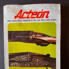 Catálogos publicitarios: ACTEON LIBRO DE CAZA ARMAS MUNICIONES TIRO PESCA AÑO 1974. Lote 264959134