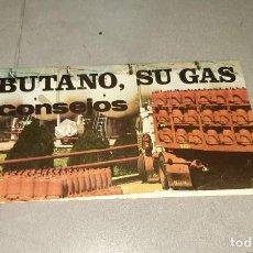 Catálogos publicitarios: PUBLICIDAD. FOLLETO BUTANO, SU GAS, CONSEJOS. AÑO 1971. Lote 265770144