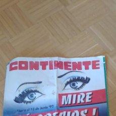 Catálogos publicitarios: GRAN FOLLETO DE CONTINENTE,AÑO 1992.MIRE QUE PRECIOS!. Lote 266485443