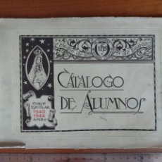 Catálogos publicitarios: CATÁLOGO DE ALUMNOS JESUITAS CURSO ESCOLAR 1943 - 1944 / COLEGIO NUESTRA SEÑORA DE BEGOÑA INDAUCHU. Lote 266740518