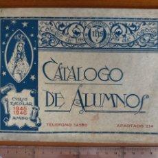 Catálogos publicitarios: CATÁLOGO DE ALUMNOS JESUITAS CURSO ESCOLAR 1945 - 1946 / COLEGIO NUESTRA SEÑORA DE BEGOÑA INDAUCHU. Lote 266741213