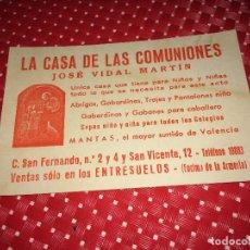 Catálogos publicitarios: LA CASA DE LAS COMUNIONES - JOS´VIDAL MARTÍN - VALENCIA - TARJETA PUBLICITARIA - AÑOS 40. Lote 267715334