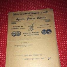 Catálogos publicitarios: FÁBRICA DE GUITARRAS, BANDURRIAS Y LAUDES - AGUSTÍN GASPAR CEBRIAN - VALENCIA - LISTA DE PRECIOS. Lote 267752909