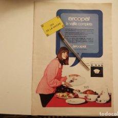Catálogos publicitarios: VAJILLA ARCOPAL DECORADO ÁVILA ANUNCIO PUBLICIDAD REVISTA 1974. Lote 268785634