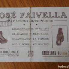 Catálogos publicitarios: ANTIGUA TARJETA PUBLICITARIA.JOSE FAIVELLA.ZAPATERO ORTOPEDICO.PIES DEFORMES.BARCELONA.PPIOS XX. Lote 272009448