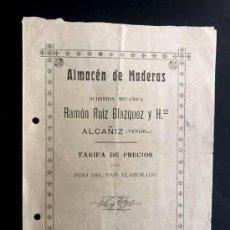 Catálogos publicitarios: ALCAÑIZ 1919 / ALMACÉN DE MADERAS / RAMÓN RUIZ BLAZQUEZ Y HNOS./ TARIFAS PINO DEL PAIS / TERUEL. Lote 272849103