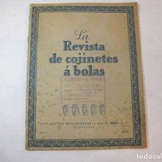 Catálogos publicitarios: REVISTA DE COJINETES A BOLAS-Nº 1 AÑO 1927-CATALOGO PUBLICIDAD-FERROCARRIL-MOTO-VER FOTOS-(V-22.851). Lote 274406523