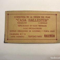 Catálogos publicitarios: VALENCIA. TARJETA CASA BALLESTER, CORSETERIA DE LA VIRGEN DEL PILAR.., CALLE CALABAZAS (H.1945?). Lote 277306118