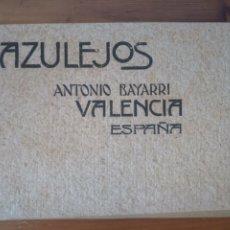 Catálogos publicitarios: ANTIGUO CATÁLOGO AZULEJOS VALENCIA ANTONIO BAYARRI. Lote 277471803