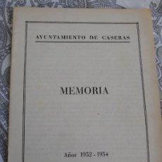 Catálogos publicitarios: AYUNTAMIENTO DE CASERAS.CASERES.TARRAGONA. MEMORIA 1952-1954. Lote 277678943