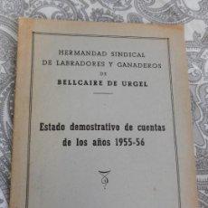 Catálogos publicitarios: HERMANDAD LABRADORES GANADEROS.ESTADO DE CUENTAS.BELLCAIRE DE URGEL.LERIDA 1955-1956. Lote 277679183