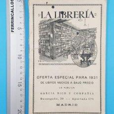 Catálogos publicitarios: CATALOGO LA LIBRERIA OFERTA ESPECIAL PARA 1931, GARCIA RICO Y COMPAÑIA MADRID 68 PAGINAS. Lote 278180658