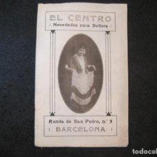 Catálogos publicitarios: EL CENTRO-BARCELONA-NOVEDADES PARA SEÑORA-AÑO 1916-CATALOGO PUBLICIDAD MODA-VER FOTOS-(K-4056). Lote 285295783