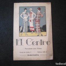 Catálogos publicitarios: EL CENTRO-BARCELONA-NOVEDADES PARA SEÑORA-AÑO 1924-CATALOGO PUBLICIDAD MODA-VER FOTOS-(K-4055). Lote 285296013
