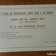 Catálogos publicitarios: INVITACION.I CICLO CONFERENCIAS JAEN Y CULTURA.JAEN SIGLO XVII.LUIS CORONAS TEJADA. 1979. Lote 288917338