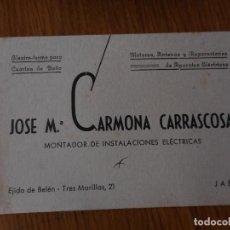 Catálogos publicitarios: ANTIGUA TARJETA COMERCIAL.JOSE MARIA CARMONA CARRASCOSA.MONTADOR ELECTRICO.EJODO DE BELEN.JAEN. Lote 288920408