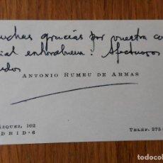 Catálogos publicitarios: ANTIGUA TARJETA PERSONAL.D.ANTONIO RUMEU DE ARMAS.HISTORIADOR Y ACADEMICO.MADRID.. Lote 288922013