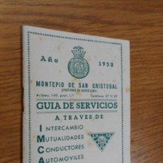 Catálogos publicitarios: ANTIGUA GUIA DE SERVICIOS.MOTEPIO SAN CRISTOBAL.CHOFERES BARCELONA 1952.PUBLICIDAD.. Lote 288924343