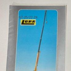 Cataloghi pubblicitari: PUBLICIDAD DE GRUAS LUNA MODELO GT - 25/22-28. Lote 292247743