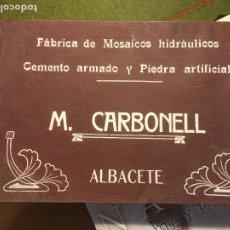 Cataloghi pubblicitari: ALBACETE CATALOGO FÁBRICA MOSAICOS HIDRÁULICOS M.CARBONELL PRINCIPIOS SIGLO XX 178 MODELOS DISTINTOS. Lote 294570823