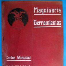 Catálogos publicitarios: CATÁLOGO MAQUINARIA HERRAMIENTAS, PINTURAS, CARETAS, AERÓGRAFOS, ETC. CARLOS WOESSER, BARCELONA, S/F. Lote 295044798