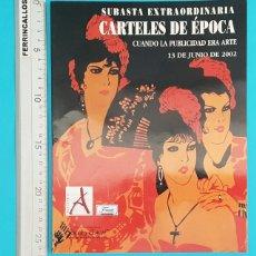 Catálogos publicitarios: CATALOGO SUBASTA CARTELES DE EPOCA, CUANDO LA PUBLICIDAD ERA ARTE, SOLER Y LLACH 2002. Lote 296802788